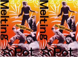 Girls'Fight☆07 presents『Melting☆Pot』