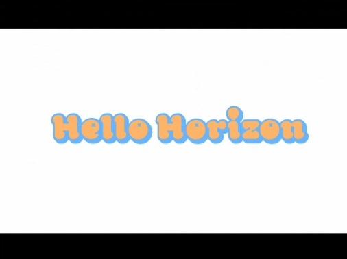 Hello Horizon予告編